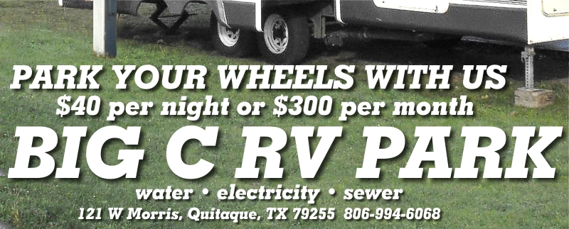 Big C RV Park • RV Space Rentals • 121 W Morris, Quitaque, TX 79255 • 806-455-1221 or 806-269-1220